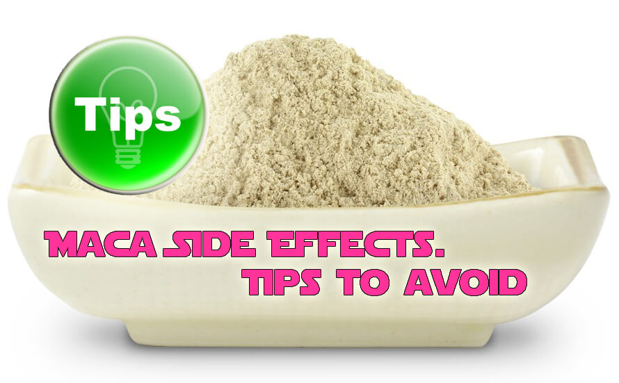 Tips Avoid Maca Side Effects